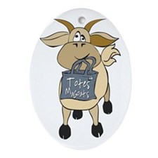 Funny Goats - Totes MaGoats Ornament (Oval)