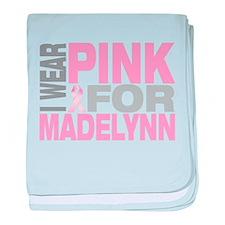 I wear pink for Madelynn baby blanket
