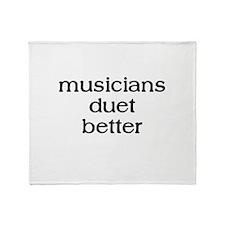 Musicians Duet Better Throw Blanket