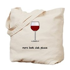 More Book Club Please Tote Bag