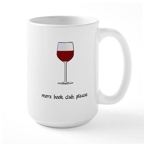 More Book Club Please Large Mug