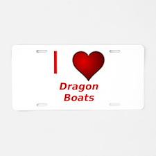 I Love Dragon Boats! Aluminum License Plate