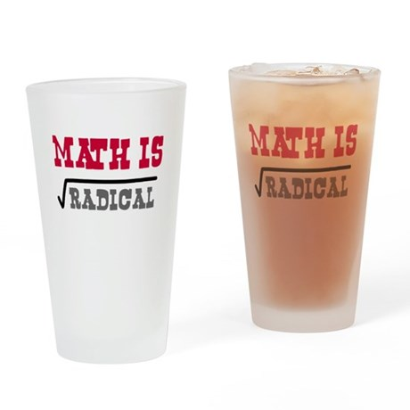 Math is Radical Drinking Glass