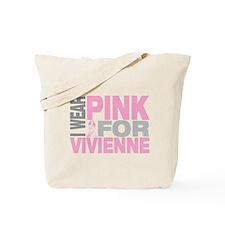I wear pink for Vivienne Tote Bag
