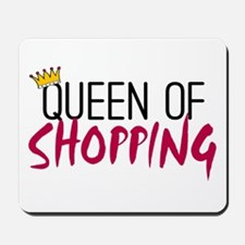 'Queen of Shopping' Mousepad