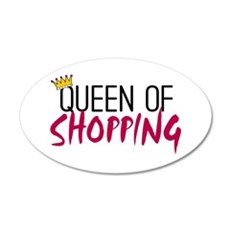 'Queen of Shopping' 22x14 Oval Wall Peel