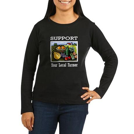 Support Your Local Farmer Women's Long Sleeve Dark