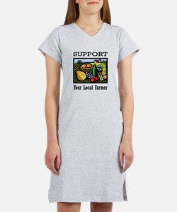 Support Your Local Farmer Women's Nightshirt