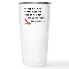 Shop Till I Drop Travel Mug