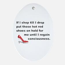 Shop Till I Drop Ornament (Oval)
