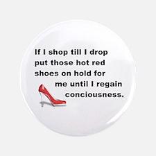 """Shop Till I Drop 3.5"""" Button (100 pack)"""