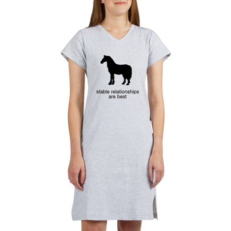 Stable Relationships Are Best Women's Nightshirt