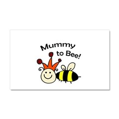 Mummy to Bee! Car Magnet 20 x 12