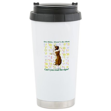 Can't You Read: Sheltie Stainless Steel Travel Mug