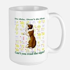 Can't You Read: Sheltie Large Mug
