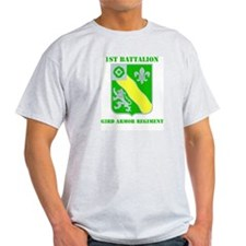 DUI - 1st Bn - 63rd Armor Regt with Text T-Shirt