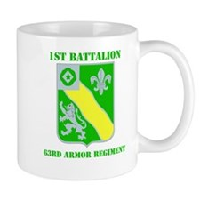 DUI - 1st Bn - 63rd Armor Regt with Text Small Mugs