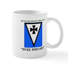 DUI - 3rd Infantry BCT - Duke Bde with Text Mug