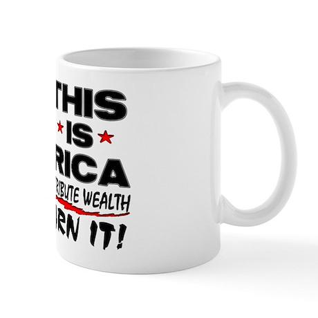 """""""This Is America"""" Mug"""