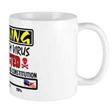"""Warning: Liberalism Virus Detected"" Mug"