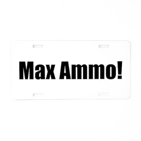 "Max Ammo! ""Black Ops"" Aluminum License Plate"
