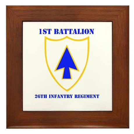 DUI - 1st Bn - 26th Infantry Regt with Text Framed