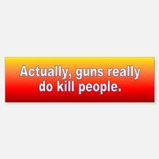 guns kill... Bumper Bumper Bumper Sticker