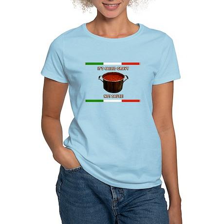 IT'S CALLED GRAVY NOT SAUCE! Women's Light T-Shirt