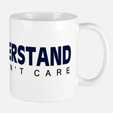'I Just Don't Care' Mug