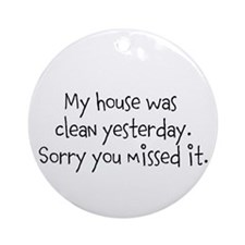 Clean House Ornament (Round)