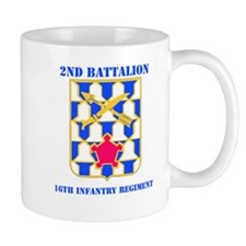DUI - 2nd Bn - 16th Infantry Regt with Text Mug
