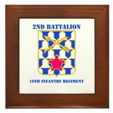 DUI - 2nd Bn - 16th Infantry Regt with Text Framed