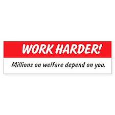 Work Harder Bumper Bumper Sticker