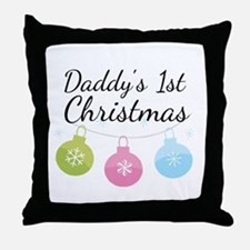 Daddy's 1st Christmas Throw Pillow