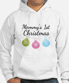 Mommy's 1st Christmas Hoodie