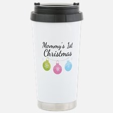 Mommy's 1st Christmas Travel Mug