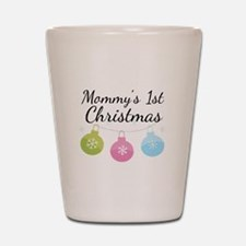 Mommy's 1st Christmas Shot Glass