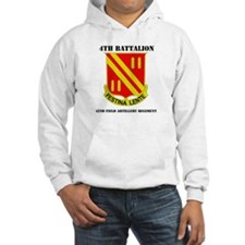 DUI - 4th Bn - 42nd FA Regt with Text Hoodie