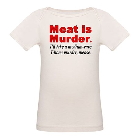 Meat is Murder Organic Baby T-Shirt