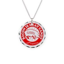 Bacon Is Meat Candy Necklace