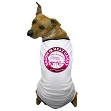 Bacon Is Meat Candy Dog T-Shirt