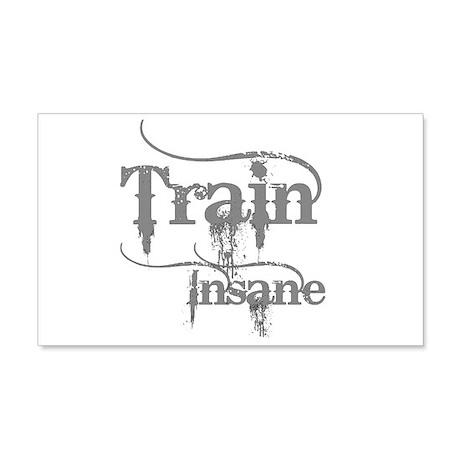 Train Insane 22x14 Wall Peel