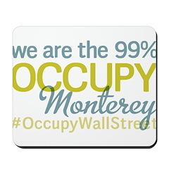 Occupy Monterey Mousepad