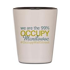 Occupy Manitowoc Shot Glass