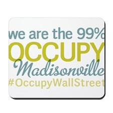 Occupy Madisonville Mousepad