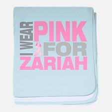 I wear pink for Zariah baby blanket