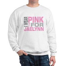 I wear pink for Jaelynn Sweatshirt