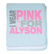 I wear pink for Alyson baby blanket