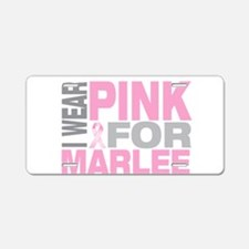 I wear pink for Marlee Aluminum License Plate