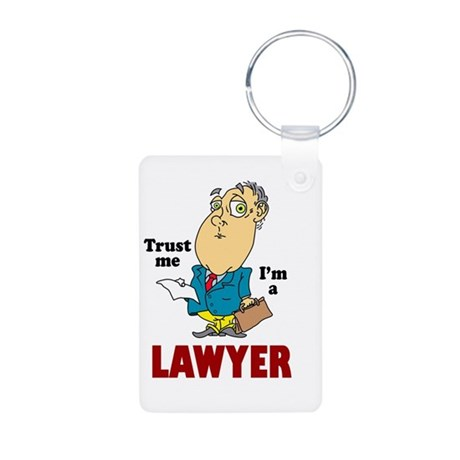 Trust Me Im a Lawyer Aluminum Photo Keychain